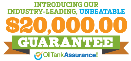 Oil Tank Assurance $20,000 Guarantee